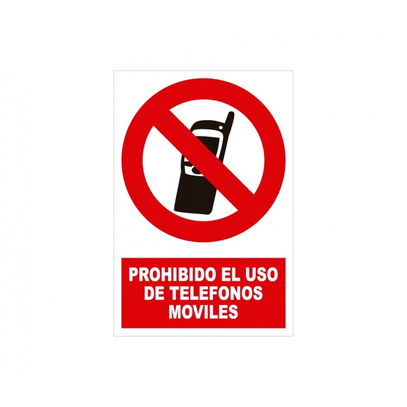 PROHIBIDO USAR MOVILES CON ROTULO